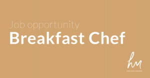 Breakfast Chef - Job Opportunity at Healing Manor hotel