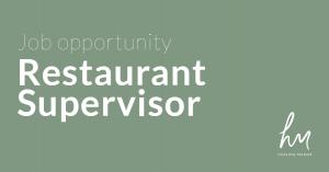 Restaurant Supervisor - Job Opportunity at Healing Manor Hotel